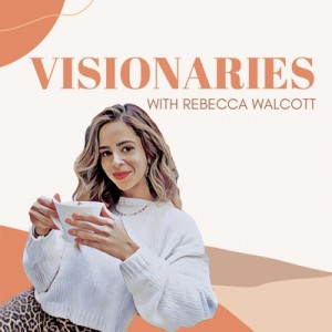 Visonaries podcast
